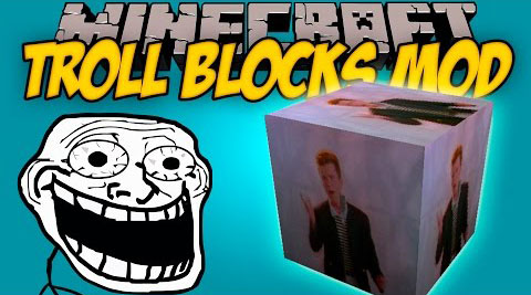 Troll Blocks Mod